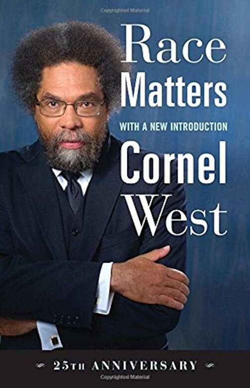 Cornel West - Race Matters, 25th Anniversary: With a New Introduction, Paperback -