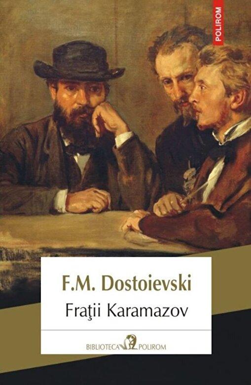 F.M. Dostoievski - Fratii Karamazov (editia 2018) -