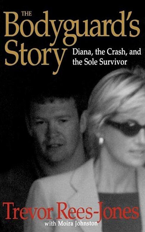 Trevor Rees-Jones - The Bodyguard's Story: Diana, the Crash, and the Sole Survivor, Hardcover -