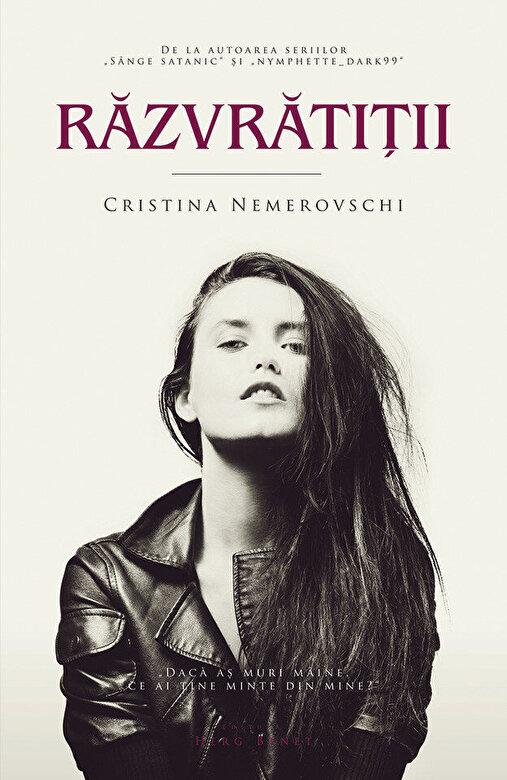 Cristina Nemerovschi - Razvratitii -