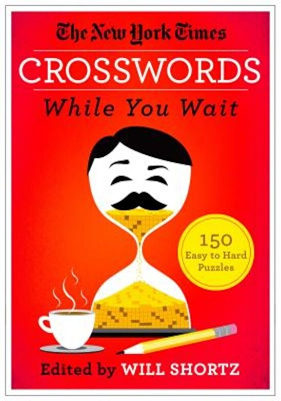 The New York Times - The New York Times Crosswords While You Wait: 150 Easy to Hard Puzzles, Paperback -