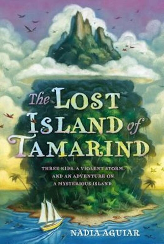 Nadia Aguiar - The Lost Island of Tamarind, Paperback -
