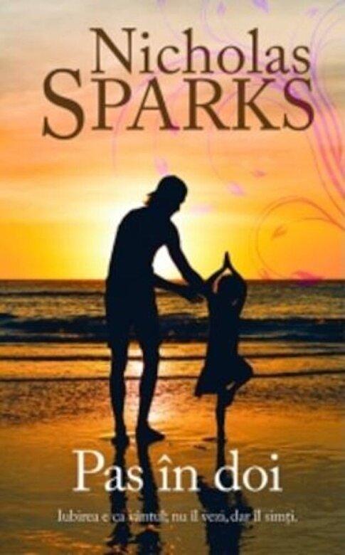 Nicholas Sparks - Pas in doi -