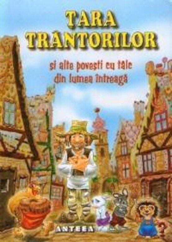 Lucia Cocisiu - Tara Trantorilor si alte povesti cu talc din lumea intreaga -