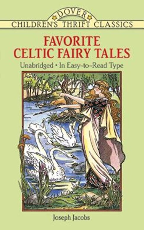 Joseph Jacobs - Favorite Celtic Fairy Tales, Paperback -