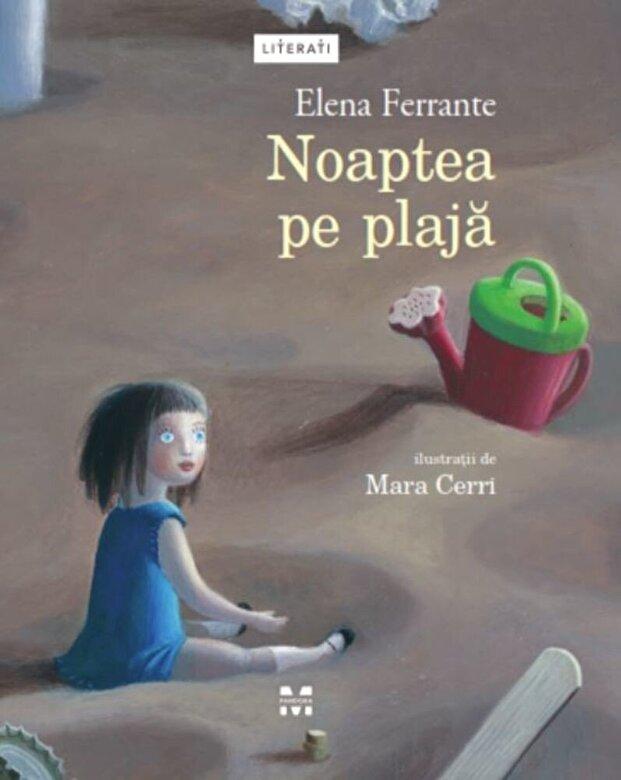 Elena Ferrante - Noaptea pe plaja -