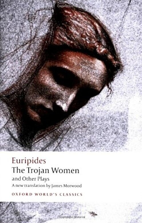Euripides - The Trojan Women and Other Plays, Paperback -