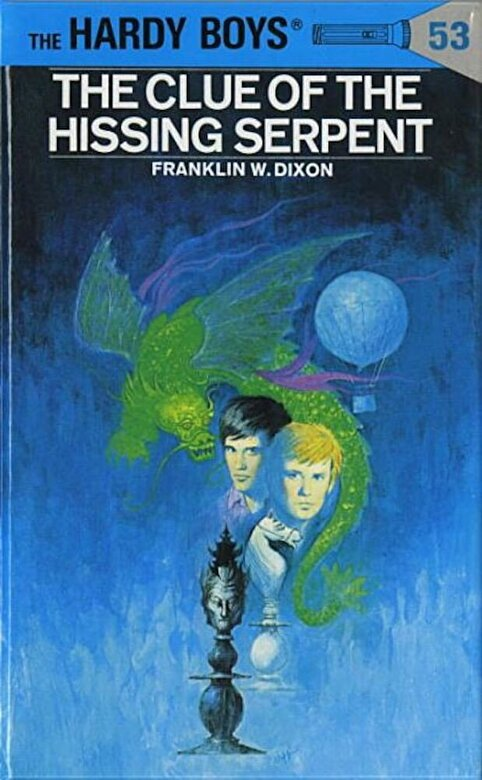Franklin W. Dixon - Hardy Boys 53: The Clue of the Hissing Serpent, Hardcover -