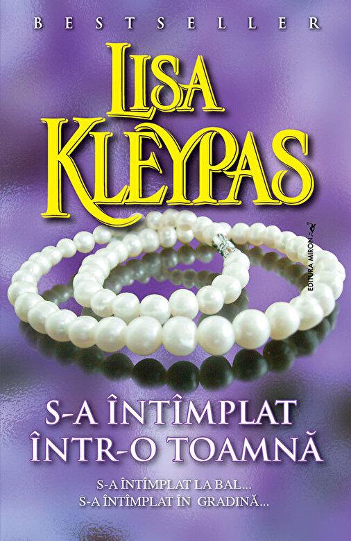 Lisa Kleypas - S-a intimplat intr-o toamna -