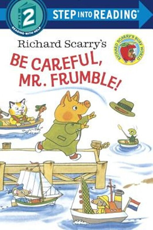 Richard Scarry - Richard Scarry's Be Careful, Mr. Frumble!, Paperback -