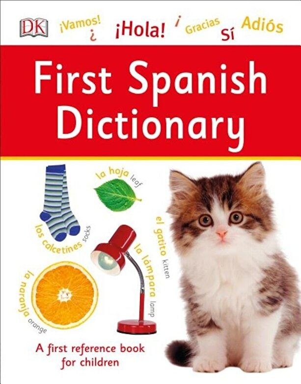 DK - First Spanish Dictionary, Hardcover -