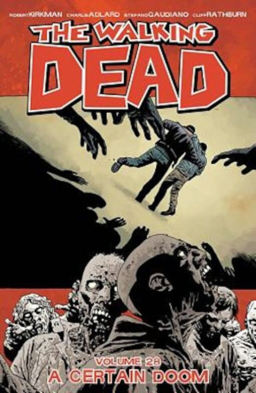 Robert Kirkman - The Walking Dead Volume 28, Paperback -