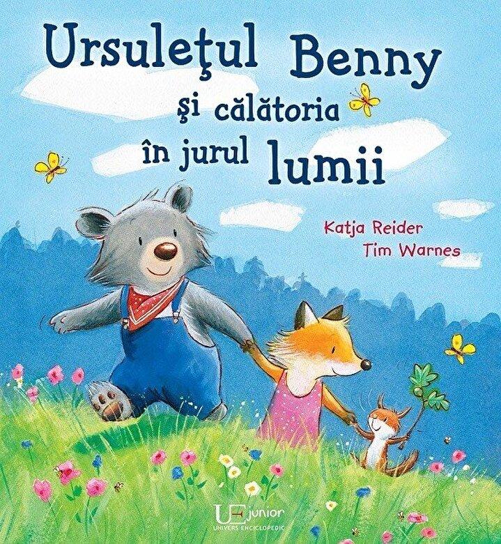 Katja Reider, Tim Warnes - Ursuletul Benny si calatoria in jurul lumii -