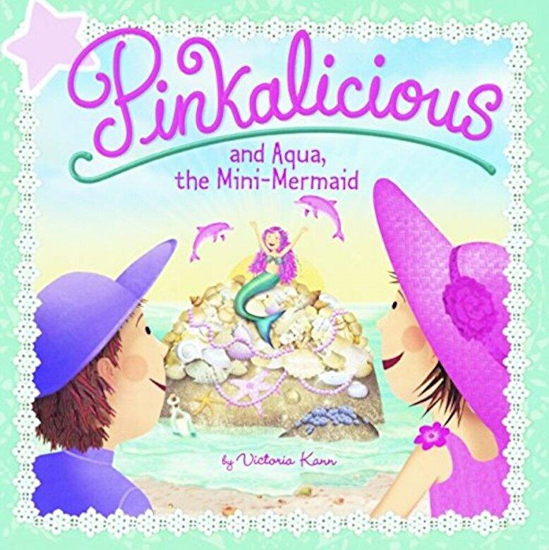 Victoria Kann - Pinkalicious and Aqua, the Mini-Mermaid, Hardcover -