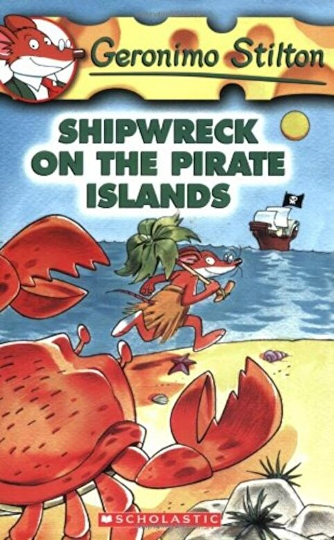Geronimo Stilton - Shipwreck on the Pirate Islands, Paperback -
