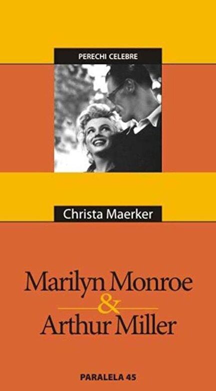 Christa Maerker - Marilyn Monroe & Arthur Miller -