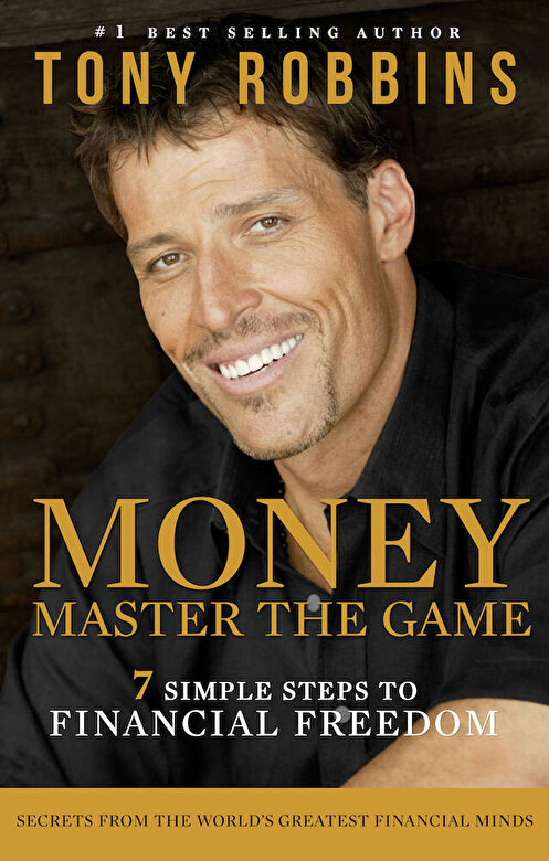 Tony Robbins - Money: Master the Game. 7 Simple Steps to Financial Freedom -