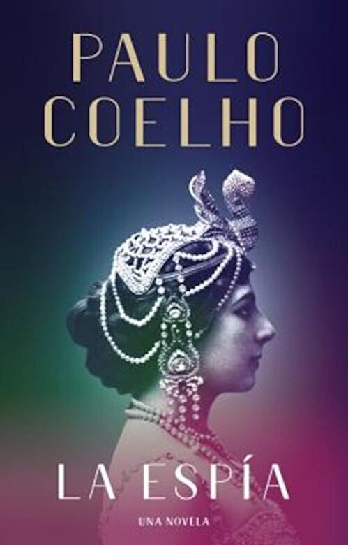 Paulo Coelho - La Espia, Hardcover -