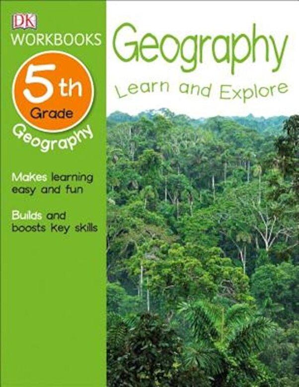 DK Publishing - DK Workbooks: Geography, Fifth Grade, Paperback -