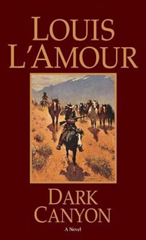 Louis L'Amour - Dark Canyon, Paperback -