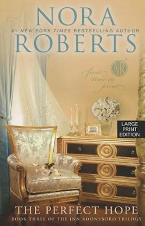 Nora Roberts - The Perfect Hope, Paperback -
