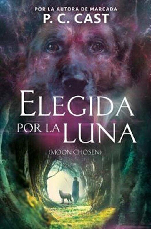P. C. Cast - Elegida Por La Luna / Moon Chosen (Tales of a New World, Book 1), Paperback -