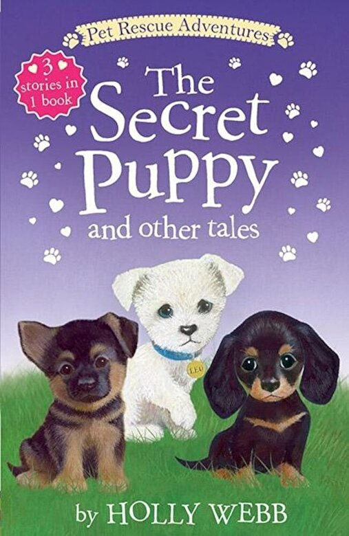Holly Webb - The Secret Puppy and Other Tales, Paperback -
