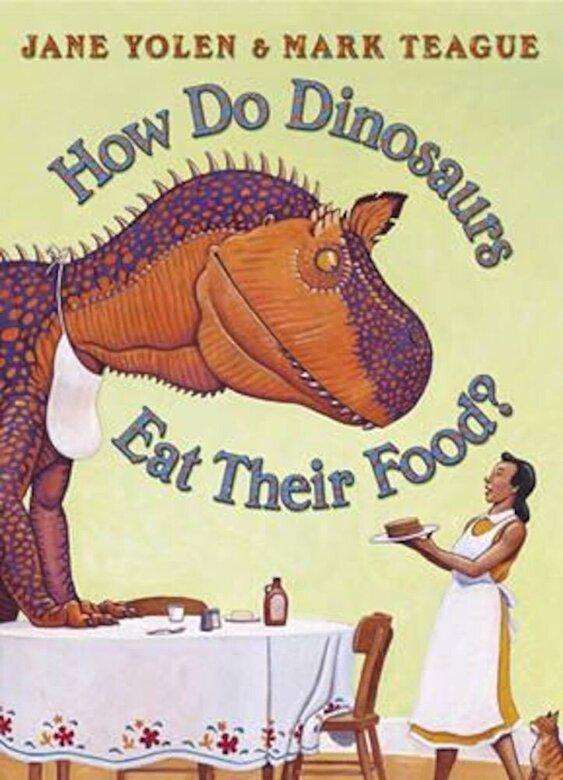 Jane Yolen - How Do Dinosaurs Eat Their Food?, Paperback -
