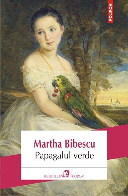 Martha Bibescu - Papagalul verde -
