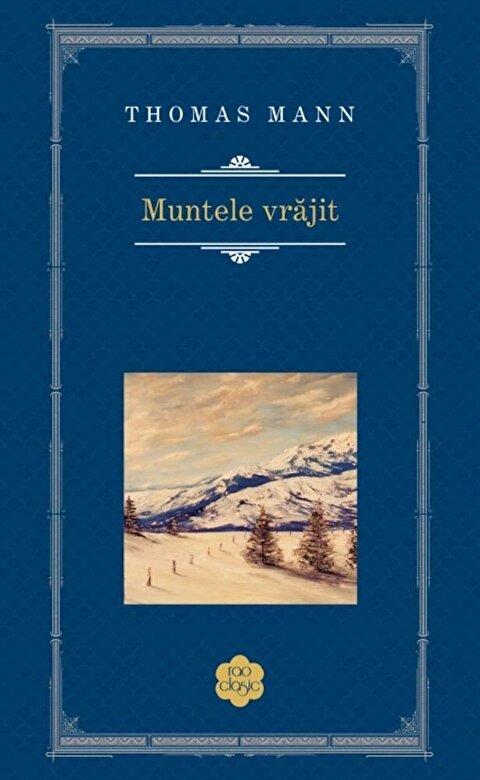 Thomas Mann - Muntele vrajit -