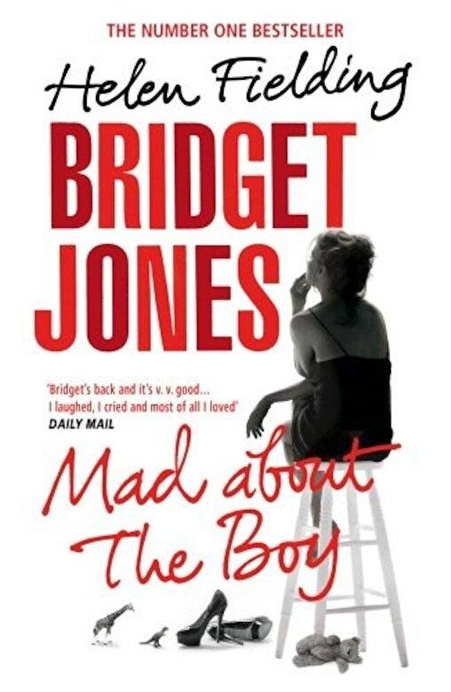 Helen Fielding - Bridget Jones: Mad About the Boy -
