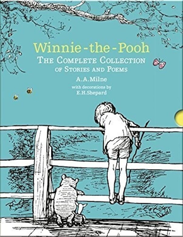 A. A. Milne - Winnie-the-Pooh: The Complete Collection of Stories and Poems -