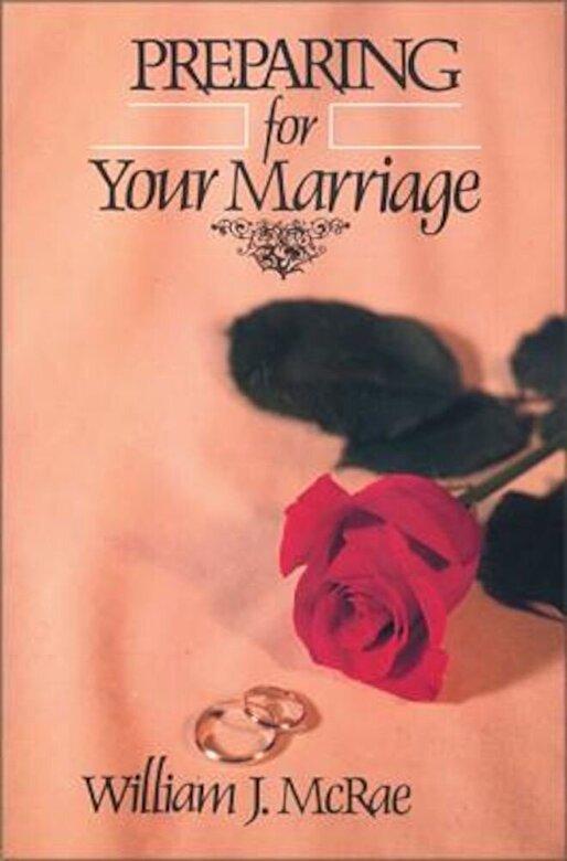 William J. McRae - Preparing for Your Marriage, Paperback -