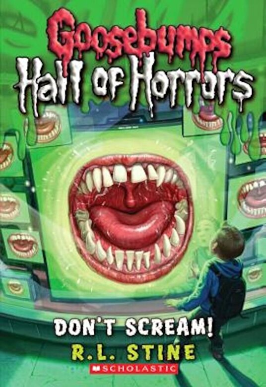 R. L. Stine - Goosebumps: Hall of Horrors: Don't Scream!, Paperback -