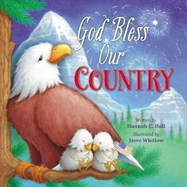 Hannah Hall - God Bless Our Country, Hardcover -