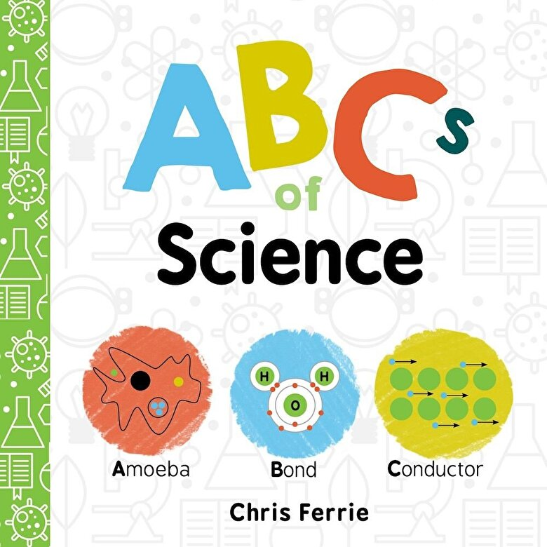 Chris Ferrie - ABCs of Science, Hardcover -