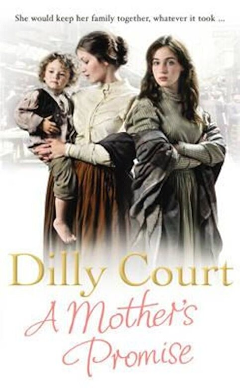 Dilly Court - Mother's Promise, Paperback -