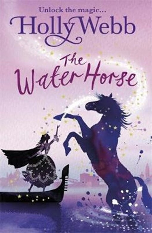 Holly Webb - A Magical Venice story: The Water Horse, Paperback -
