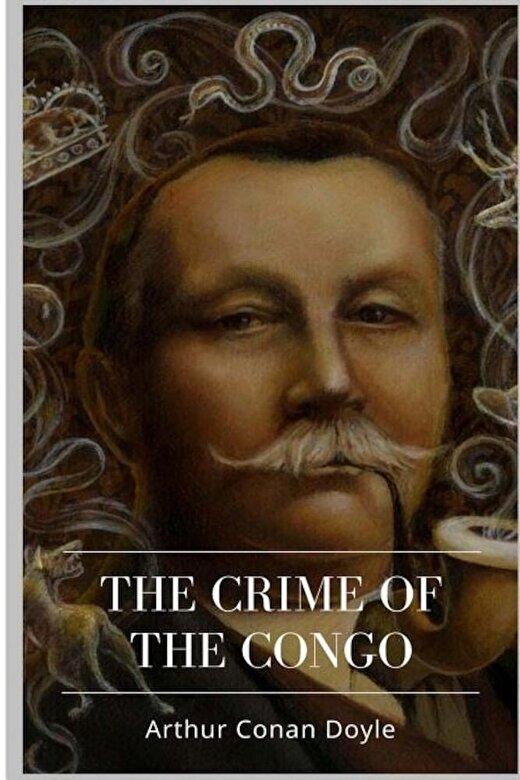 Arthur Conan Doyle - The Crime of the Congo, Paperback -