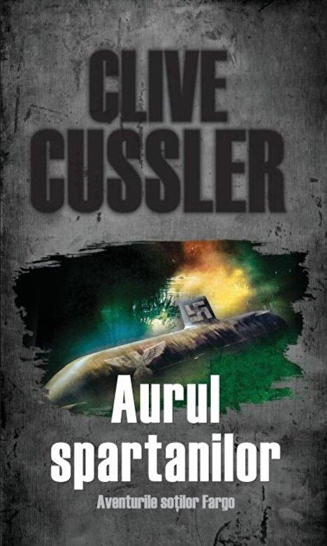 Clive Cussler - Aurul spartanilor - Clive Cussler -