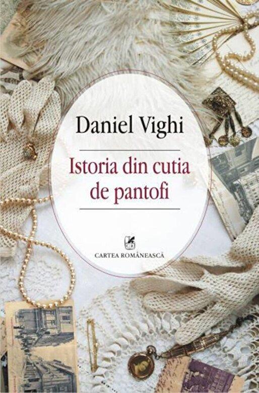 Daniel Vighi - Istoria din cutia de pantofi -