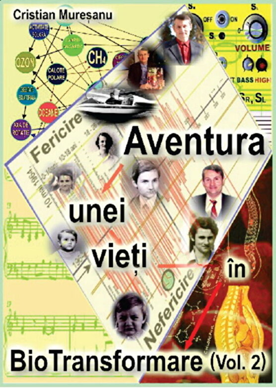 Cristian Muresanu - Aventura unei vieti in BioTransformare, Vol. 2 -