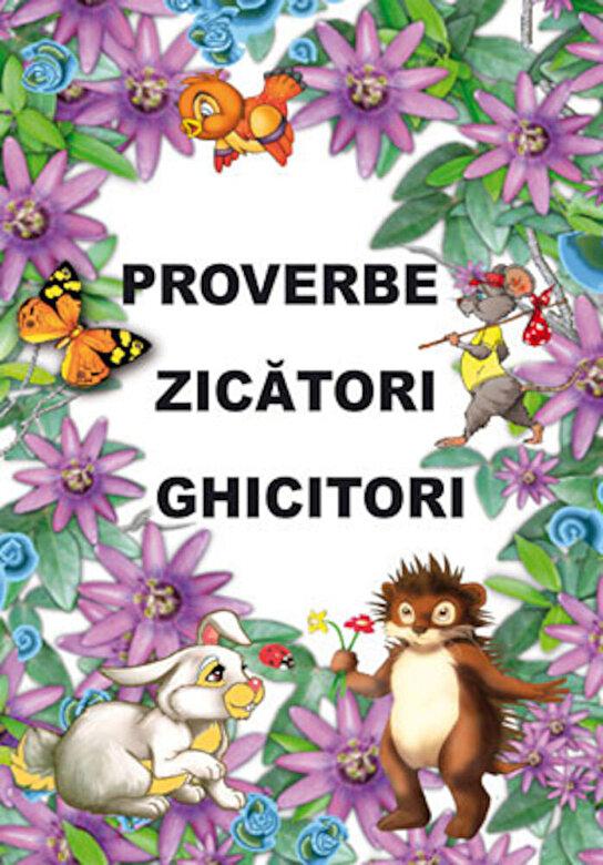 *** - Proverbe, zicatori, ghicitori -