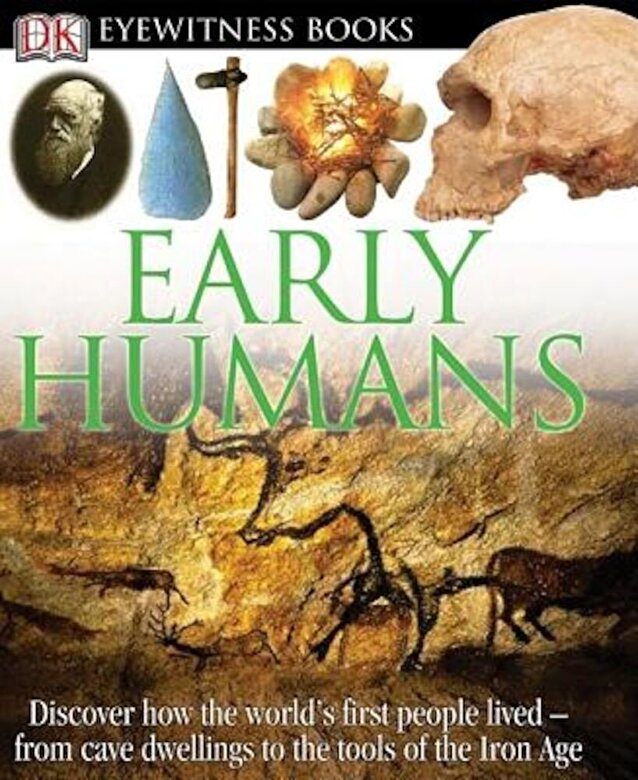 DK Publishing - Early Humans, Hardcover -