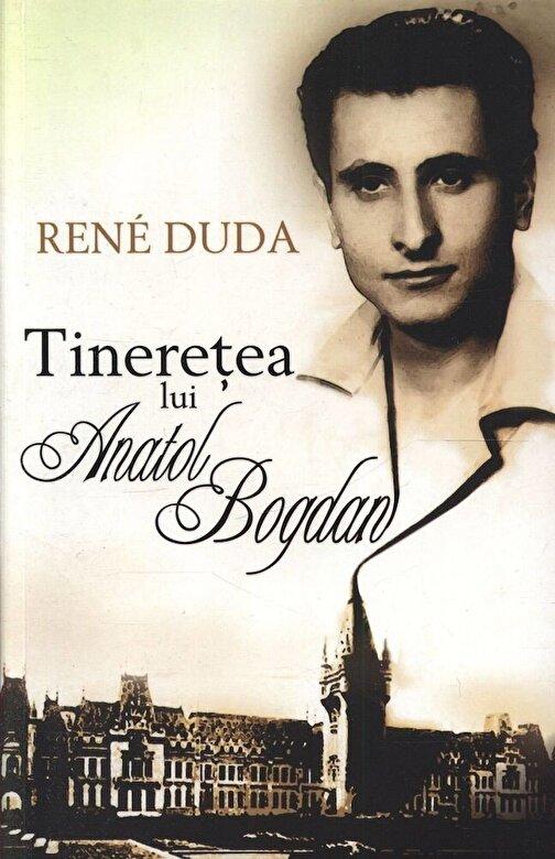 Rene Duda - Tineretea lui Anatol Bogdan -
