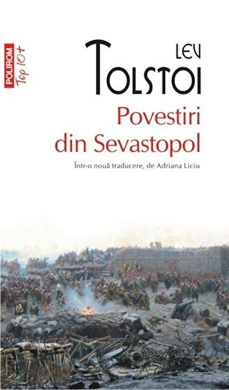 Lev Tolstoi - Povestiri din Sevastopol (Top 10+) -