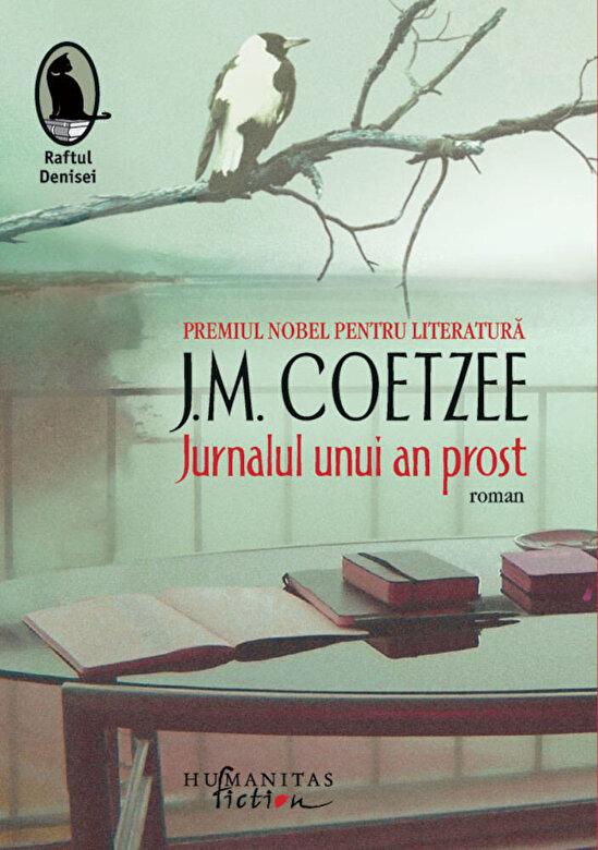 J.M. Coetzee - Jurnalul unui an prost -