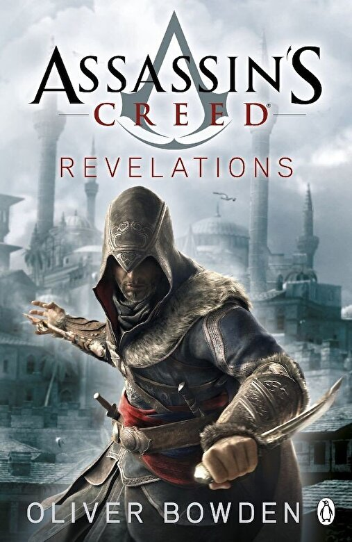 Oliver Bowden - Assassin's Creed: Revelations -