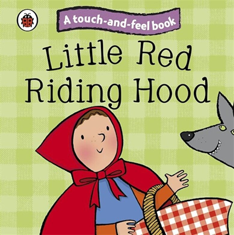 *** - Little Red Riding Hood: Ladybird Touch and Feel Fairy Tales -