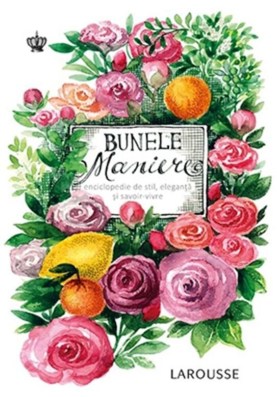 Sabine Denuelle - Bunele maniere -